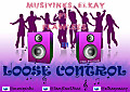 Loose Control _5BProd. by Elkay_5D