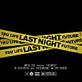 Tru Life Ft. Future - Last Night