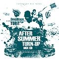 DEEJBLAZE AFTER SUMMER TURNUP MIX CD