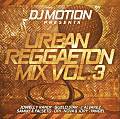 Urban Reggaeton Mix Vol. 3