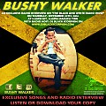 Bushy Walker - Radio Interview on The Black and White Radio Show  9-27-16
