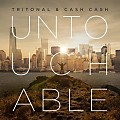 Tritonal, Cash Cash - Untouchable (Original Mix)