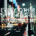 Every Other City of Lights (Moiez Mashup)