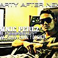 Dominic Perez feat Final & Shako & Jutha - Party After Next