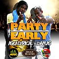 Aska Lyrical And Damas-PARTY-Girlzadda Riddim ZJ PRAPA MIX