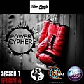 Power Cypher Episode 4(YBRIAL Edition)