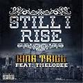 Still I Rise by King Trill ft TMelodee - Brand New Hip Hop 2014