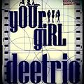 Deetrio-your girl (radio edit)