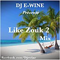 Like Zouk Mix Zouk 2016