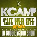 @KCamp427 ft Lil @BOOSIEOFFICIAL , @Yg , & @TooShort - Cut Her Off Remix