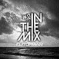 DJ Tofman - In The Mix #2 // Best Memories in Deep House Music [FREE DOWNLOAD]