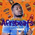 APAWAHENE AFROBEATS MIXTAPE VOL IV HOSTED BY ALLSTARDJ DJ MYNOR