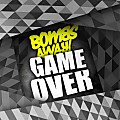 Bombs Away - Game Over (Original Mix)