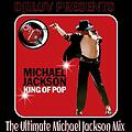 The Ultimate Micheal Jackson Mix by DJ1LUVENT