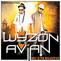 Wyzon & Avian • Re-Energized