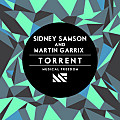 Sidney Samson & Martin Garrix - Torrent (Original Mix)