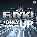 Ejyki - The only way is up (Produced by RoyalPriest)