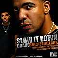 Drake feat Mandy Monet Yung Stet - Slow It Down (Ruckers Remix)