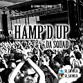 Dj Homa ft. Da Squad - Hamped Up(Dirty)
