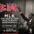 MISTER CEE WBLS MLK CELEBRATION MASTERMIX WEEKEND 1/13/18 NYC
