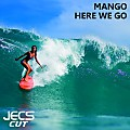 ´´Here We Go [JECS Cut]´´ by Mango