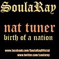 SoulaRay_Nat Tuner Birth Of A Nation_Produced By BEM! The Koolest Kid
