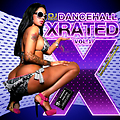 Dancehall Xrated Vol.1 mixed by DJ Ebou aka More Fyah