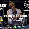ARTIST CLOSE UP INTERVIEW-Frankie B Good