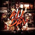02. All Day (dirty)