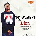 K-Adel ft Base One - Lion (Prod by Xblaze)