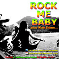 RENNASTONE SOUND - ROCK ME BABY APRIL 2K14