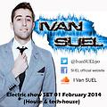 SUEL Electric show SET 01 February 2014 (House, tech-house & deep-house)