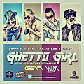 Ghetto Girl (Prod. By Aksel & Pagoda)