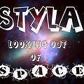 STYLA-LOOKING OUT OF SPACE-MAY 2014 @iam_djlen