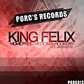 King Felix - Home Free (Original Mix)