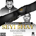 Ruggedman_Ft_Olamide_-_Seyi_Shay-iblazetv.tv