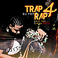 04 Trap Rap Vol. 4 2K16 F07 Mix (DIRTY VERSION)