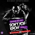 02 Qwame Decash f_ Stonebwoy - Dont You Know
