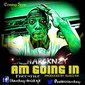 Harcknzy_ Am Goin~in Freestyle