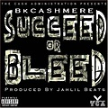 Bkcashmere-Succeed_or_Bleed