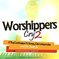 worshippers cry 2