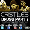 Drugs Part 2 (Feat. Roach Gigz & DB Tha General)