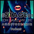 AHMET OZDEMIR - Stage1 ( Podcast 06-05-2014 )