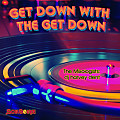 SoulBounce Presents The Mixologists - dj harvey dent - Get Down With The Get Down
