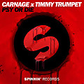 Carnage x Timmy Trumpet - Psy Or Die Exclusive!
