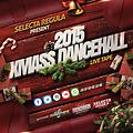 XMAS DANCEHALL 2015 EDITION BY SELECTA REGULA LIVE TAPE