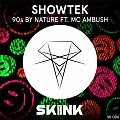 Showtek feat. MC Ambush - 90s By Nature (Original Mix)