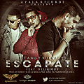 Jitano & Vulgary Ft Delirious - Escapate (Prod.By Fly & Hebreo)(Ayala Records)