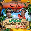 Vybz Kartel VS Aidonia Lyricist Face Off Mixtape ║ Mixed by DJ Treasure ║ @djtreasure 2015