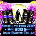 Summer Latin House 2012 - Mixed 2013 Select Ignazio Russotto Dee Jay